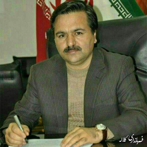 پیام تبریک فرماندار شهرستان کلاله بمناسبت آغاز دهه مبارک فجر انقلاب اسلامی